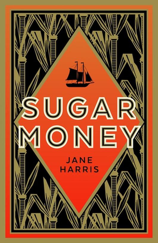 """Sugar Money"" by Jane Harris"