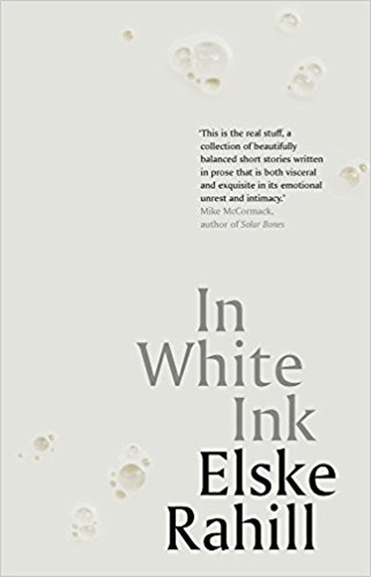 """In White Ink"" by Elske Rahill"