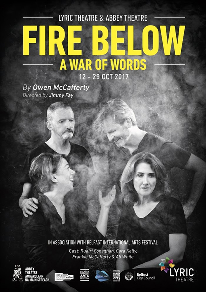 """Fire Below (A War of Words)"" by Owen McCafferty and Jimmy Fay"