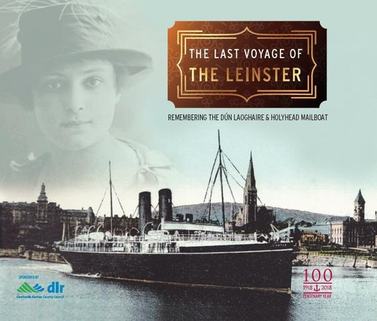 Centenary of the sinking of the Mail Boat Leinster