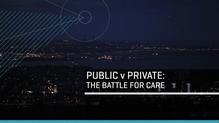 RTÉ Investigates - Public V Private; The battle for care