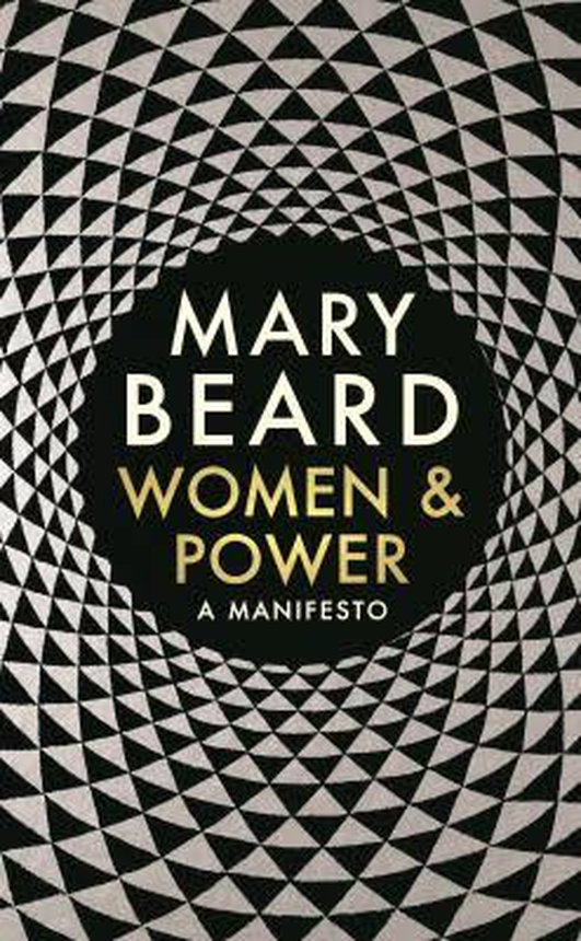 "Review: ""Women & Power: A Manifesto"" by Mary Beard"
