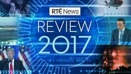 RTÉ News Review 2017