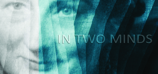 """First Fortnight Festival - """"In Two Minds"""" by Joanne Ryan"""