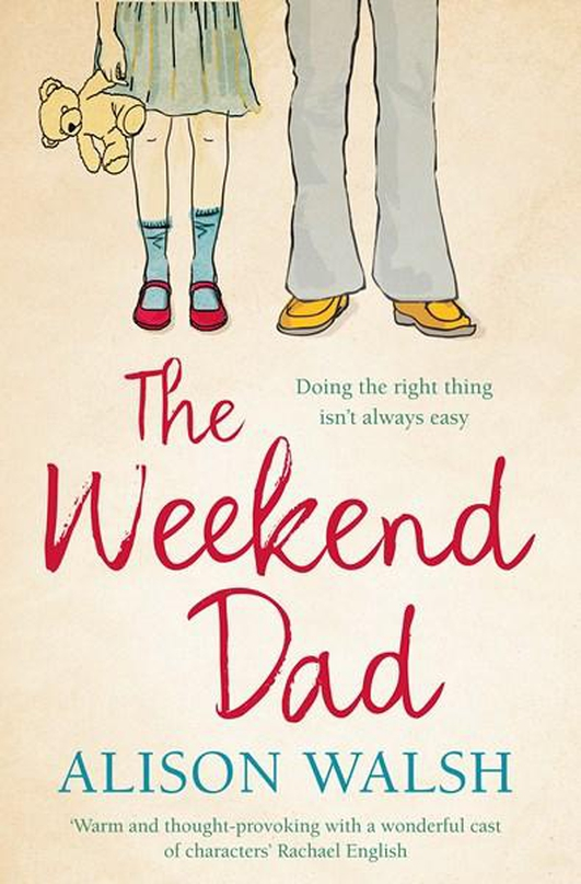 """The Weekend Dad"" by Alison Walsh"