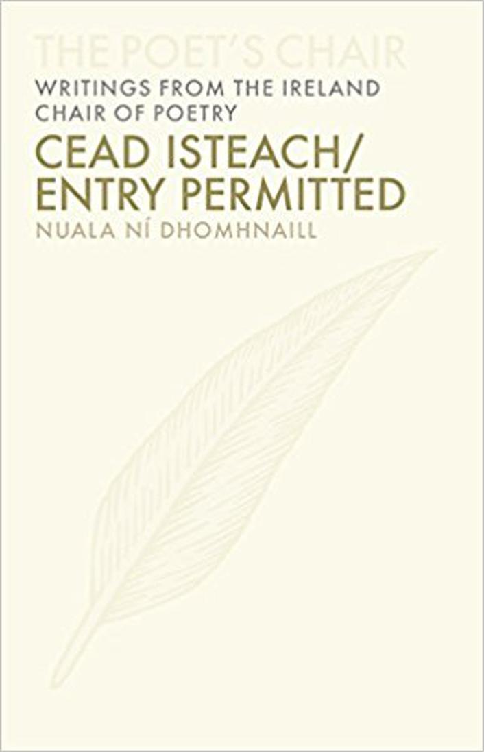 """""""Cead Isteach/Entry Permitted"""" by Nuala Ní Dhomhnaill"""