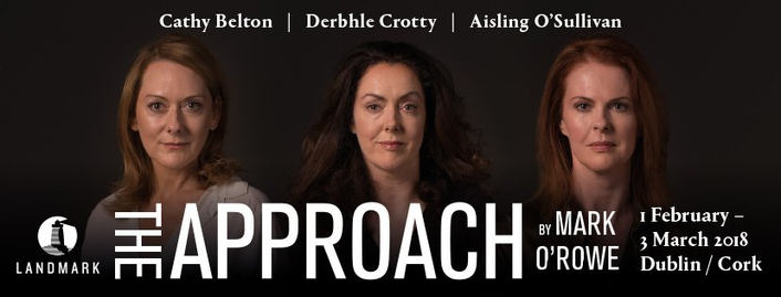 """The Approach"" by Mark O'Rowe, coming to the Project Arts Centre"