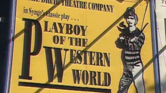Playboy of the Western World, Druid Theatre Company in Sydney, Australia (1988)