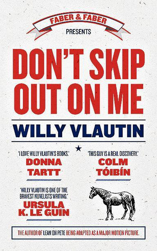 """Review:  """"Don't Skip Out On Me""""by Willy Vlautin"""