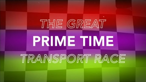 The Great Transport Race | Prime Time