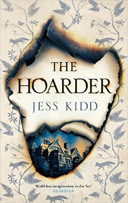 """""""The Hoarder"""" by Jess Kidd"""