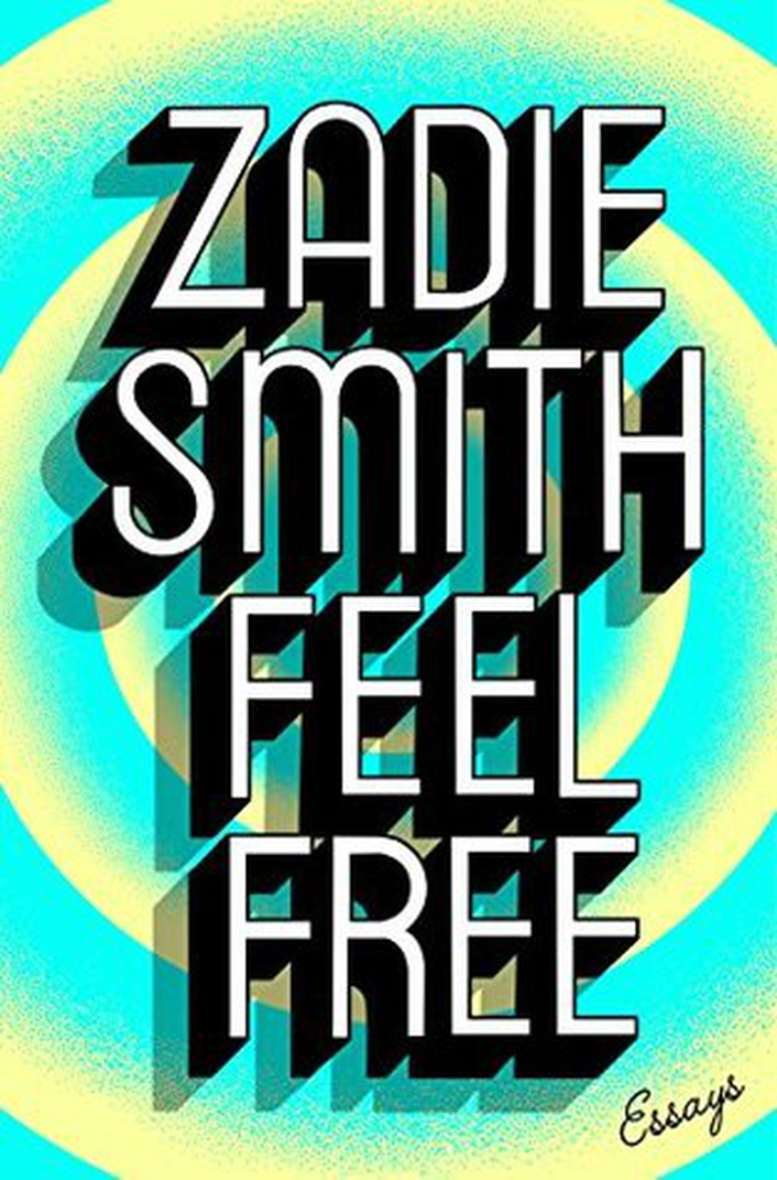 "Review:  ""Feel Free"" by Zadie Smith"