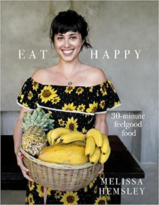 Eat Happy - Melissa Hemsley