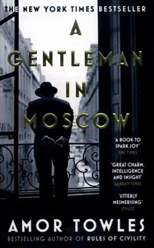 Book Club: A Gentleman in Moscow by Amor Towles