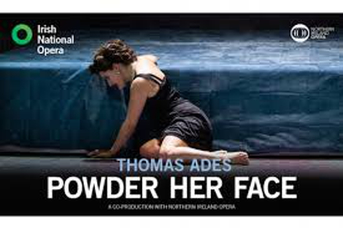 "Review:  ""Powder Her Face"" by the Irish National Opera"
