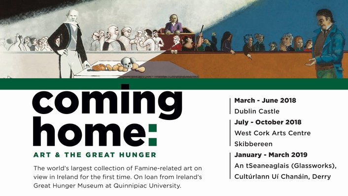 """""""Coming Home: Art and The Great Hunger"""", art of the Irish Famine"""