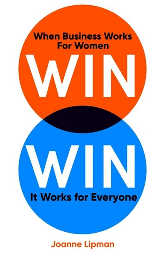 Win Win: When Business Works for Women, It Works for Everyone