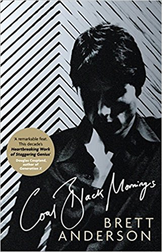 "Review:  ""Coal Black Mornings"", a memoir by Brett Anderson"