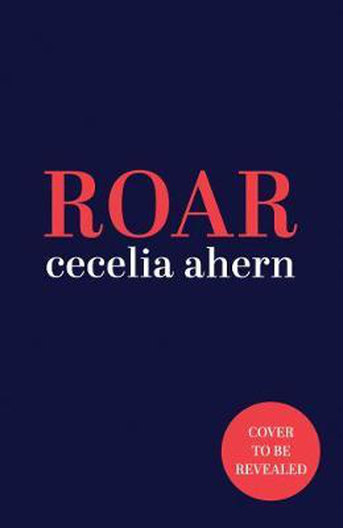 """Roar"", a new collection by Cecelia Ahern"