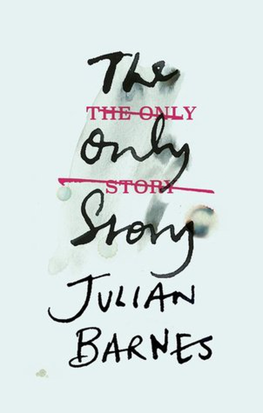 """Review:  """"The Only Story"""" by Julian Barnes"""
