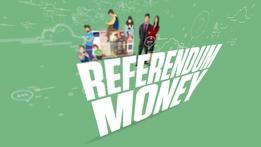 Referendum Money | Prime Time