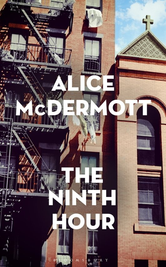 """""""The Ninth Hour"""" by Alice McDermott"""