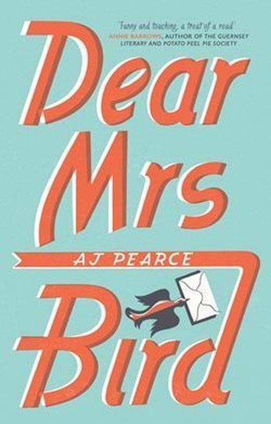"""Dear Mrs Bird"" by AJ Pearce"