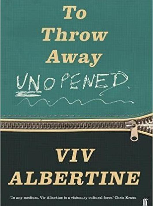 """To Throw Away Unopened"" by Viv Albertine"