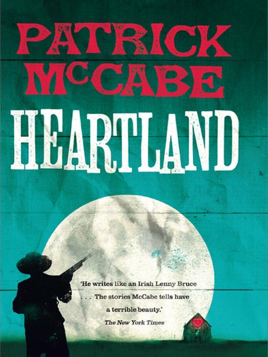 """Heartland"" by Patrick McCabe"