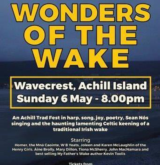 """Wonders Of The Wake"", celebrating an Irish tradition at the Heinrich Boll Memorial Weekend"