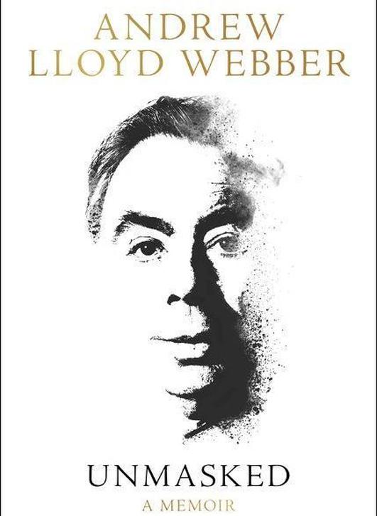 "Review:  ""Andrew Lloyd Webber: Unmasked, A Memoir"""