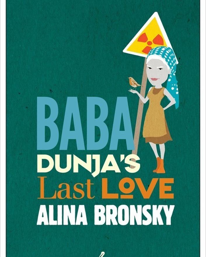 "International Dublin Literary Award shortlist - ""Baba Dunja's Last Love"" by Aline Bronsky"