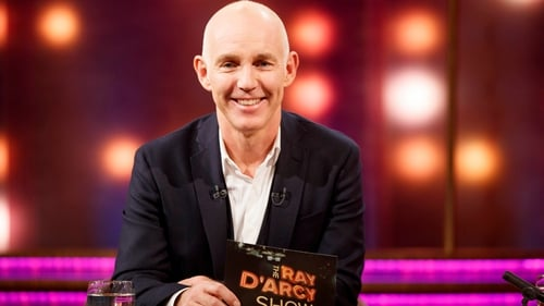 The Ray D'Arcy Show, Saturday, RTÉ One, 9:45pm