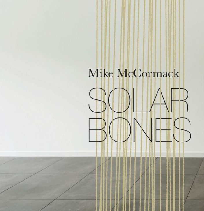 "International Dublin Literary Award shortlist - ""Solar Bones"" by Mike McCormack and ""My Name Is Lucy Barton"" by Elizabeth Strout"