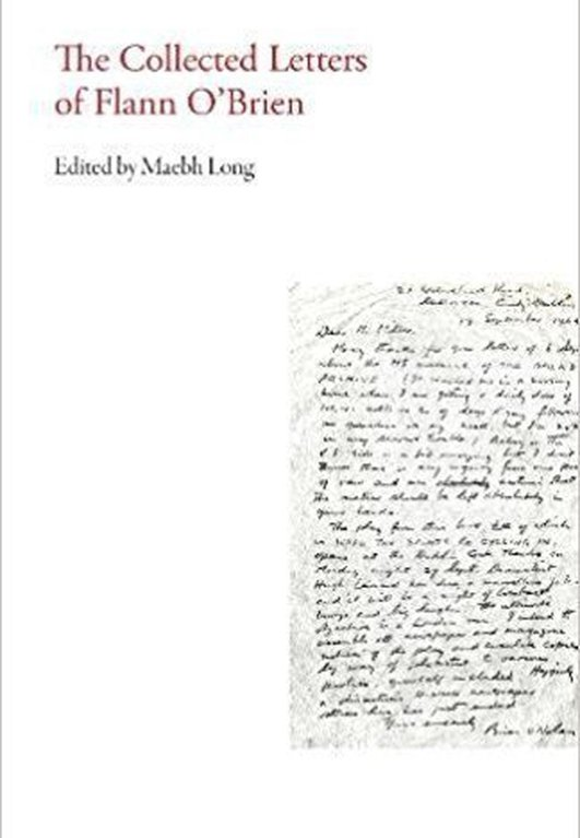 """The Collected Letters of Flann O'Brien"", edited by Maebh Long"
