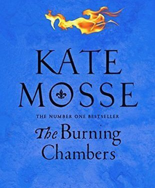 """The Burning Chambers"" by Kate Mosse"