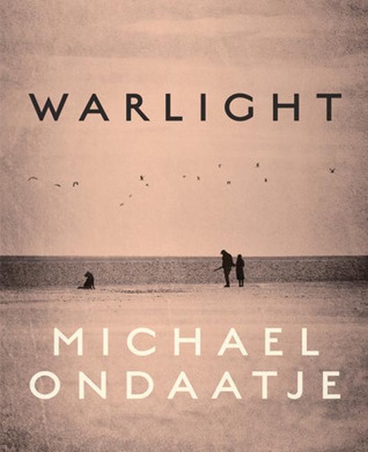 """Warlight"" by Michael Ondaatje"