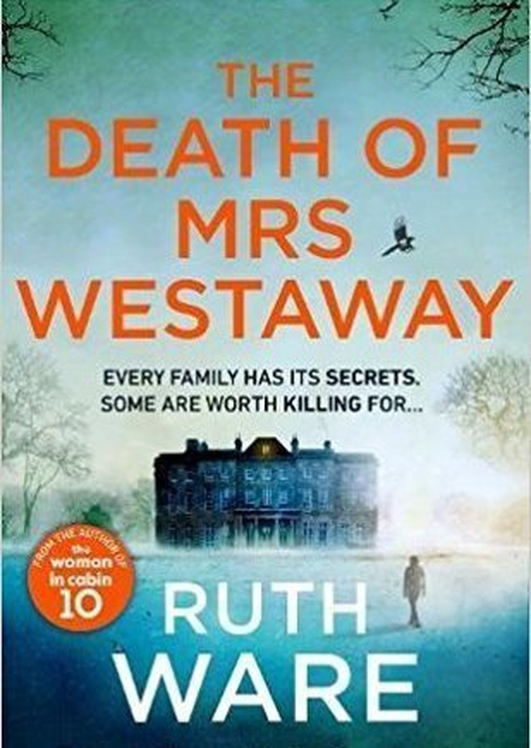"Review:  ""The Death of Mrs Westaway"" by Ruth Ware"