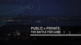 RTÉ Investigates: Public V Private - The Battle For Care