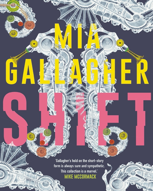 """Shift"" by Mia Gallagher"