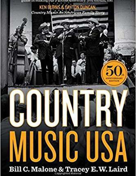 "Review:  ""Country Music USA"" by Bill C Malone and Tracey E.W. Laird"
