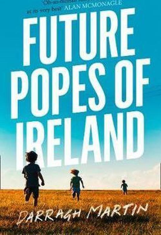 """Future Popes of Ireland"" by Darragh Martin"