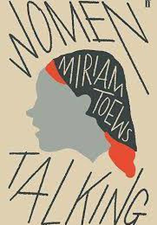 """Women Talking"" by Miriam Toews"
