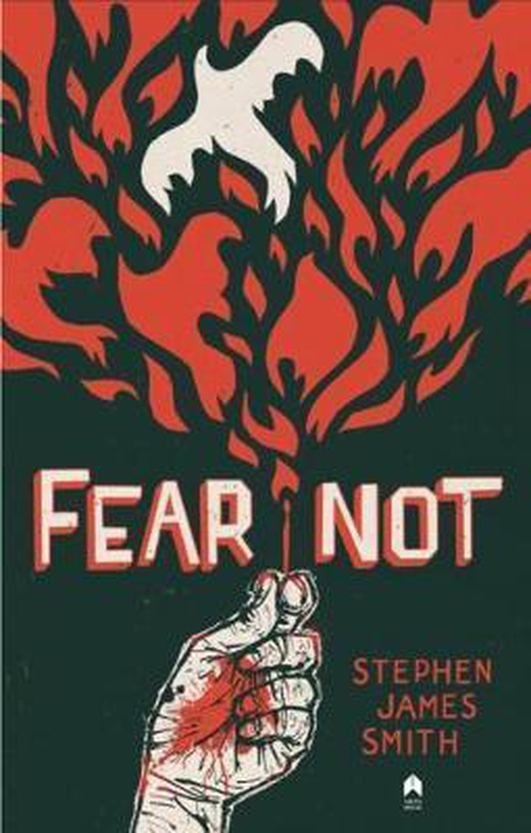 """""""Fear Not"""", the debut collection from Stephen James Smith"""