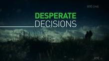 Prime Time - Desperate Decisions