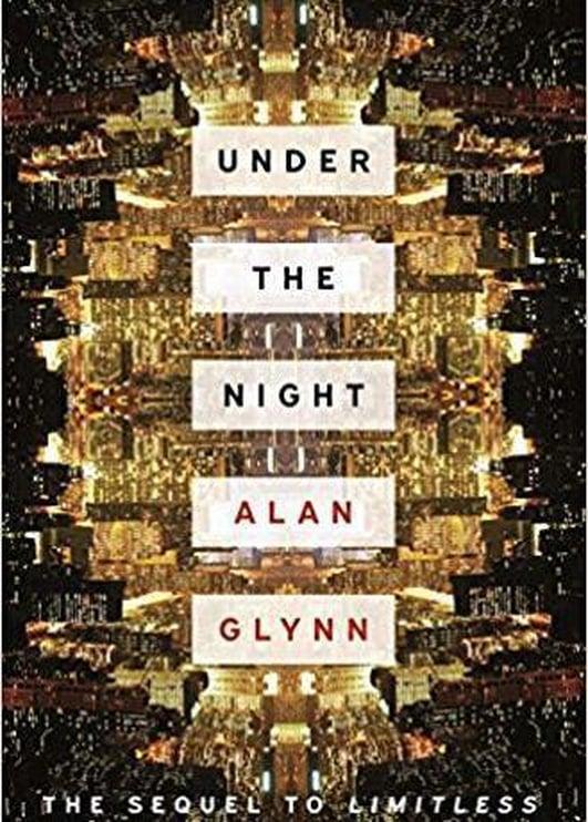 """""""Under The Night"""" by Alan Glynn"""