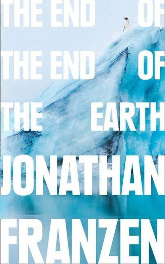 """Review:  """"The End of the End of the Earth"""" by Jonathan Franzen"""