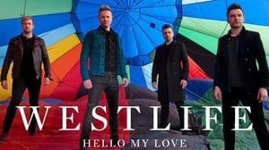 Westlife have dropped their new single Hello My Love