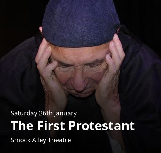 """""""The First Protestant"""", a play by Gerry Farrell"""