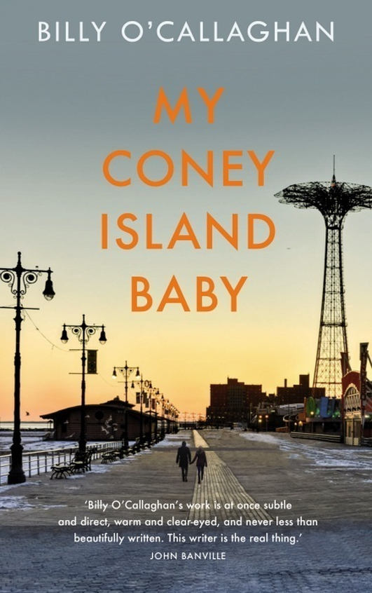 """My Coney Island Baby"" by Billy O'Callaghan"